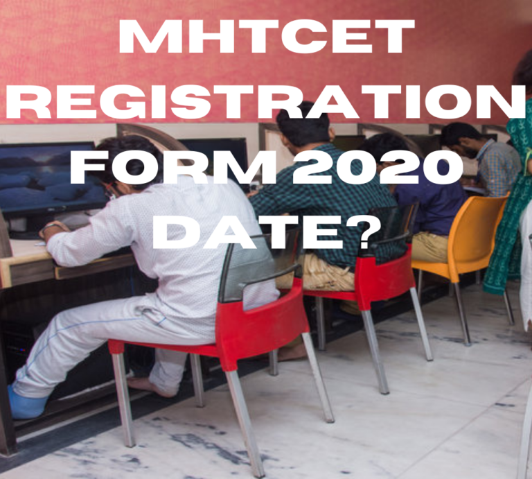 MHTCET 2020: रजिस्ट्रेशन ची काय आहे तारीख, बघा इकडे